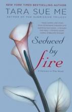 Me, Tara Sue Seduced by Fire