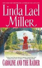 Miller, Linda Lael Caroline and the Raider