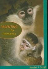 Harriet J. Smith Parenting for Primates