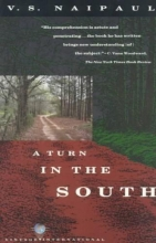 Naipaul, V. S. A Turn in the South