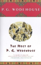 Wodehouse, P. G. The Most of P. G. Wodehouse