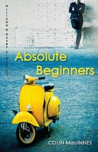 MacInnes, Colin Absolute Beginners