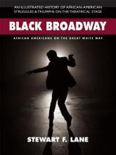 Lane, Stewart F. Black Broadway
