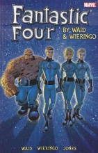 Waid, Mark  Waid, Mark Fantastic Four by Waid & Wieringo Ultimate Collection 2