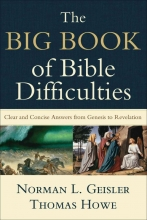 Norman L. Geisler,   Thomas Howe The Big Book of Bible Difficulties