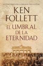 Follett, Ken El Umbral de la eternidad