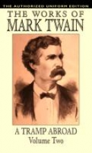 Twain, Mark A Tramp Abroad, vol. 2