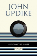 Updike, John Hugging the Shore