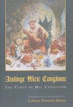 Preston-Matto, Lahney The Vision of Mac Conglinne/Aislinge Meir Conglinne