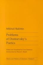 Bakhtin, M M Problems of Dostoevsky`s Poetics