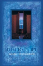 Chidvilasananda, Swami Pulsation of Love