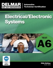 Delmar Publishers ASE Test Preparation - A6 Electricity and Electronics