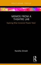 Dinesh, Nandita Memos from a Theatre Lab