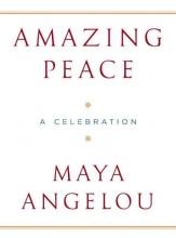 Angelou, Maya Amazing Peace