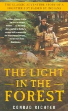 Richter, Conrad The Light in the Forest