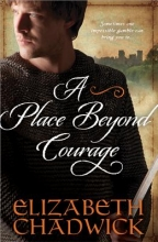 Chadwick, Elizabeth A Place Beyond Courage