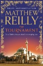 Reilly, Matthew The Tournament