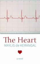 de Kerangal, Maylis The Heart
