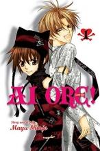 Shinjo, Mayu AI Ore! Volume 1
