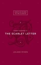 Ryken, Leland Hawthorne`s the Scarlet Letter