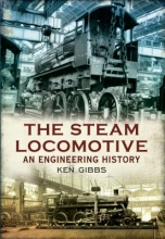 Ken Gibbs The Steam Locomotive