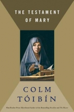 Toibin, Colm The Testament of Mary