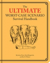 David Borgenicht,   Joshua Piven Ultimate WCS Survival Handbook