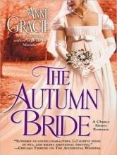 Gracie, Anne The Autumn Bride