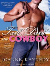 Kennedy, Joanne Tall, Dark and Cowboy