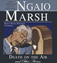 Marsh, Ngaio Death on the Air and Other Stories