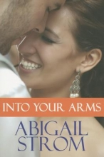 Strom, Abigail Into Your Arms