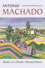 Machado, Antonio Border of a Dream
