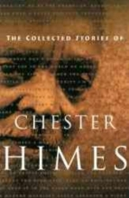 Himes, Chester The Collected Stories of Chester Himes
