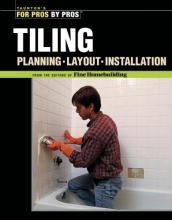 Editors of Fine Homebuilding Tiling