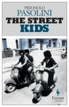 Pasolini, Pier Paolo The Street Kids