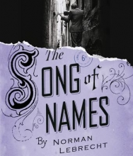 Lebrecht, Norman The Song of Names
