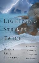 Limardo, Miguel Ruiz Lightning Strikes Twice
