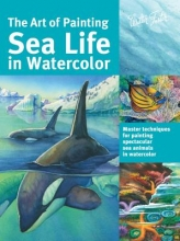 Aaseng, Maury The Art of Painting Sea Life in Watercolor