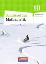 Gabriel, Ilona,   Knospe, Ines,   Koullen, Reinhold,   Schubert, Gabriele Mathematik 10. Schuljahr. Schülerbuch Schlüssel . Sekundarschule Sachsen-Anhalt