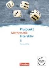 Pluspunkt Mathematik interaktiv 6. Schuljahr. Schülerbuch Realschule Plus Rheinland-Pfalz