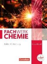 Beil, Catrin,   Weber, Philipp,   Freiling-Fischer, Elke,   Harm, Andreas G. Fachwerk Chemie Gesamtband - Baden-Württemberg - Schülerbuch