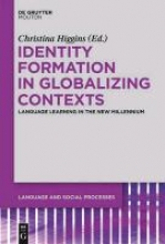 Identity Formation in Globalizing Contexts