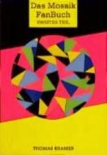 Kramer, Thomas Das Mosaik - Fan-Buch II