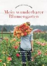 Benzakein, Erin Mein wunderbarer Blumengarten