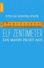 Scheiblecker, Stefan Elf Zentimeter