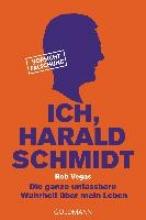 Vegas, Rob Ich, Harald Schmidt