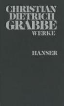 Grabbe, Christian Dietrich Dramen II. Fragmente, Gedichte, Aufs?tze, Feuilletons, Rezensionen