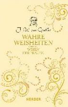 Goethe, Johann Wolfgang von Wahre Weisheiten über das Wesen der Frauen
