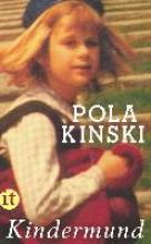 Kinski, Pola Kindermund