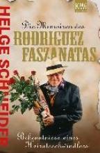 Schneider, Helge Die Memoiren des Rodriguez Fazantas